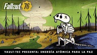 Fallout 76 – Vault-Tec presenta: Energía atómica para la paz (video sobre bombas nucleares)