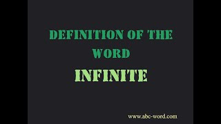 """Definition of the word """"Infinite"""""""
