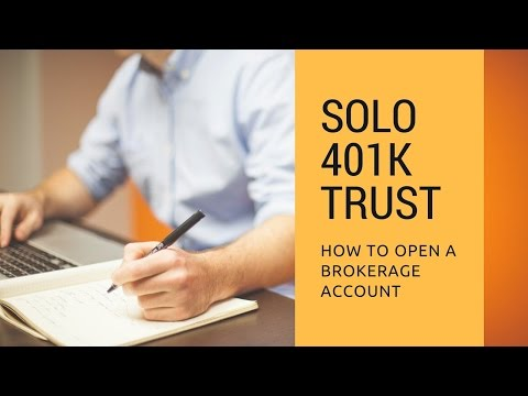 Solo 401k Trust: Can I Open a Brokerage Account for a Solo 401k?