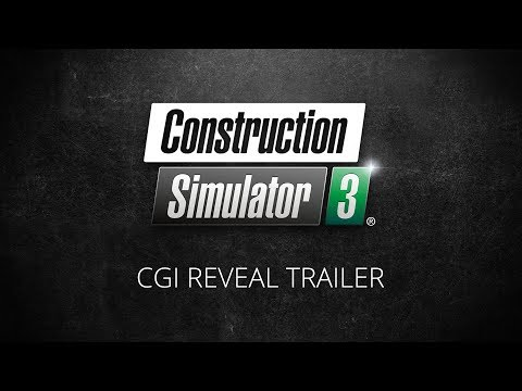Construction Simulator 3 - CGI Reveal Trailer (EN)
