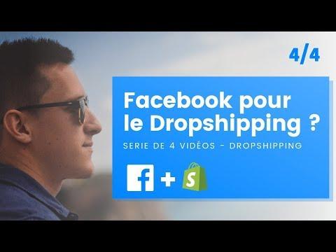 Facebook : Le meilleur outil pour le Dropshipping ? [4/4]
