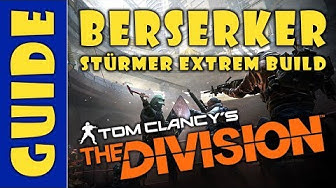The Division 1.8 - Stürmer Classified Set - Berserker Build - Deutsch
