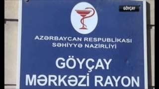 Göyçay Rayon xəstəxanası - həkim Famil Namazov