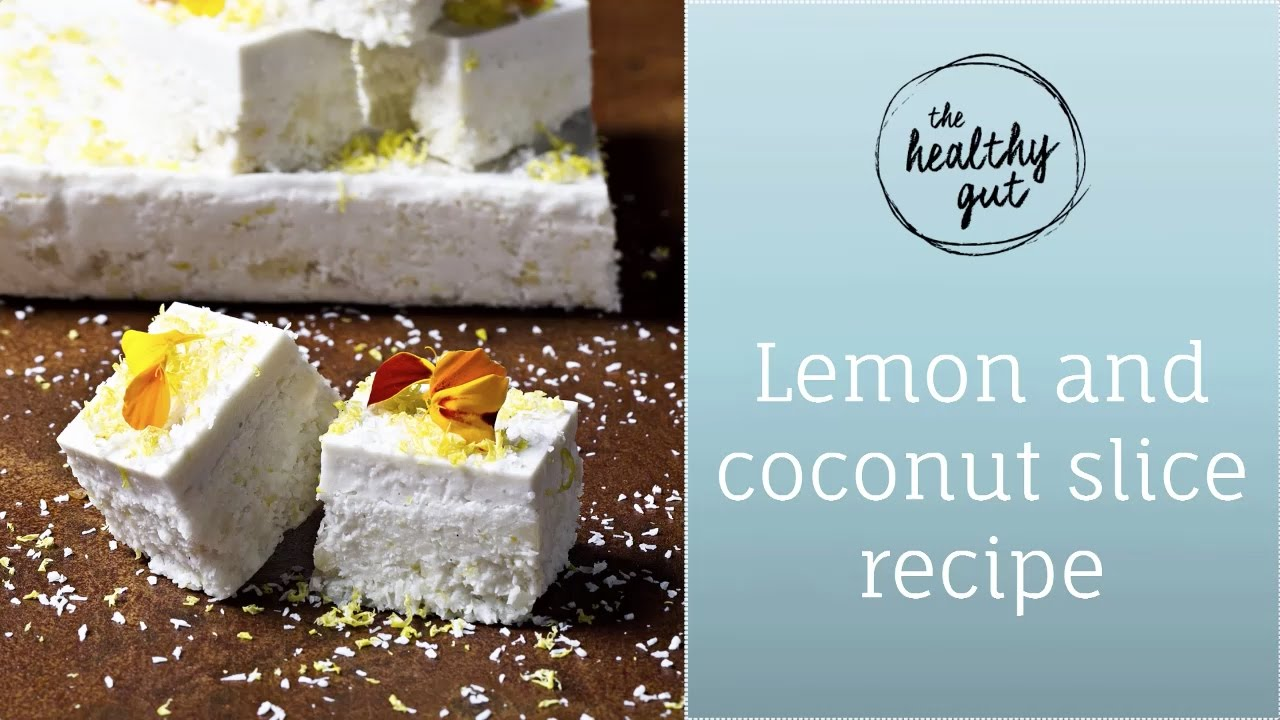 Lemon and coconut slice | Rebecca Coomes, The Healthy Gut - YouTube