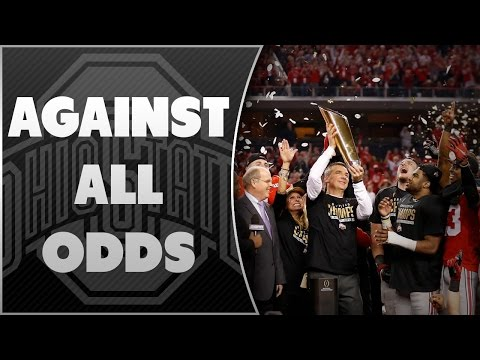 Against All Odds: Ohio State Buckeyes 2014, First CFP National Champions