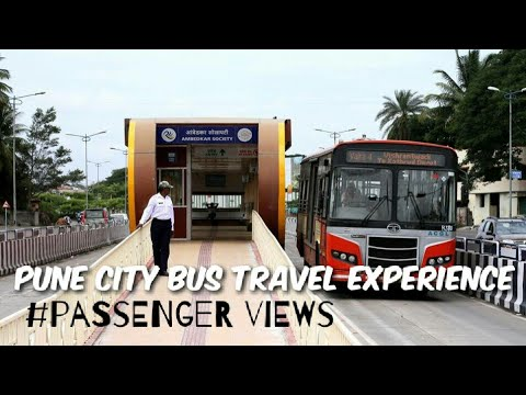 Pune city bus travel experience ! Passenger views on Condition of buses .