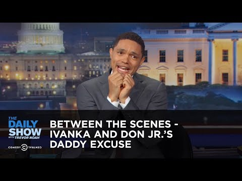 Between the Scenes - Ivanka and Don Jr.