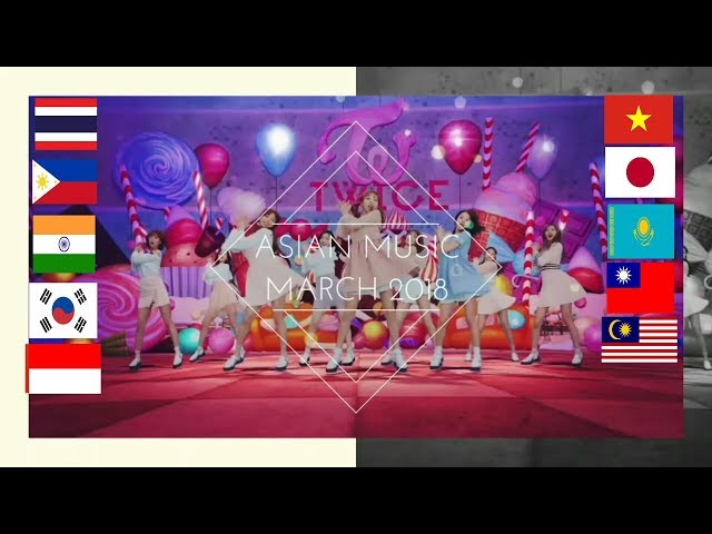 ASIAN MUSIC IN MARCH 2018 | 3/2018 ✓5⃣7⃣