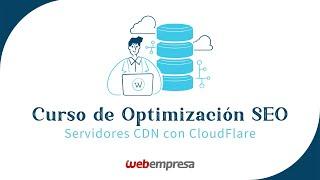 11. Configurar Cloudflare CDN