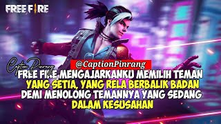 Kumpulan Quotes Caption Free Fire Battlegrounds Part#18 Cocok Buat Player Free Fire