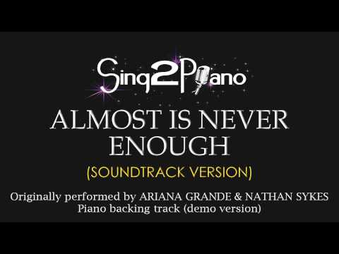 Almost is Never Enough Karaoke Version Ariana Grande & Nathan Sykes