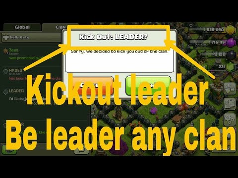 Clash of clans: How to kick out your clan leader.....100% try and efforts   by contacting Supercell