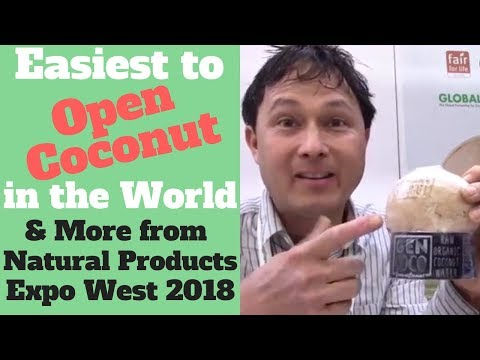 Easiest to Open Coconut in the World & More from Expo West 2