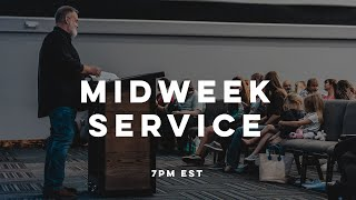 MIDWEEK SERVICE | Pastor Deane Wagner | The River FCC