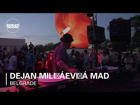 Dejan Milićević MAD in Belgrade X Boiler Room DJ Set