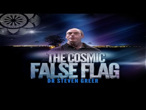 Steven M. Greer - The Cosmic False Flag
