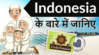 Indonesia      The Muslim Economic Powerhouse Know everything about Indonesia