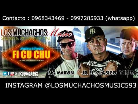 Los Muchachos Music  FiCUCHU  salsa Choke   0968343469 contacto
