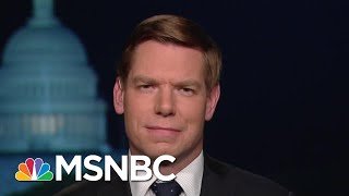 Representative Eric Swalwell: We Are Able To Protect Robert Mueller | The Last Word | MSNBC