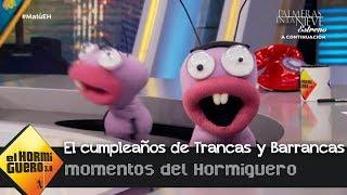 ¡Trancas y Barrancas cumplen 12 años! - El Hormiguero 3.0