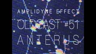 Amplidyne Effect - Oldcast #51 - Anterus