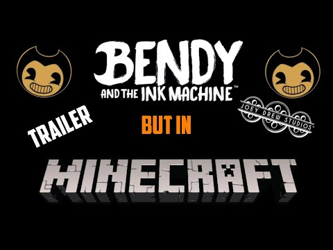 Bendy And The Ink Machine But In Minecraft