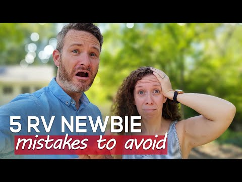 5 RV Newbie Mistakes