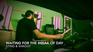 Sting & Shaggy/Waiting For the Break of Day/Drum Cover by flob234