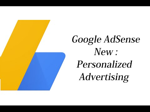 Google AdSense New : Personalized advertising