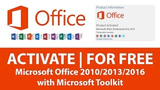 Hindi | Activate Microsoft Office 2010/2013/2016 with Microsoft Toolkit | For Free