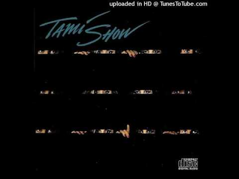 tami show- All For You