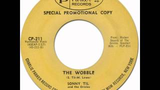 THE WOBBLE - Sonny Til & the Orioles [Charlie Parker 211] 1962 * R&B