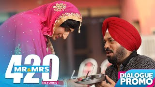 MR & MRS 420 RETURNS Dialogue Promo | Jassie Gill | Ranjit Bawa | In Cinemas on 15th August 2018