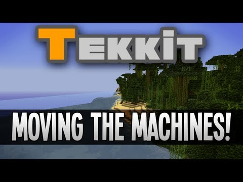 Tekkit with Jack: Moving the Machines! (EP34)