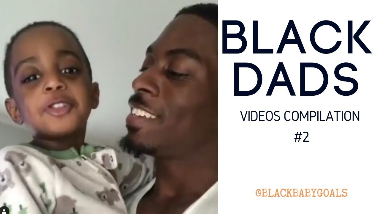 BLACK DADS Videos Compilation #2 | Black Baby Goals