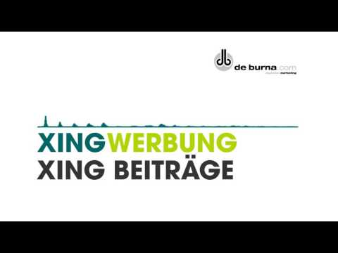 Xing Beitrag - Xing Beiträge - Wie mache ich Werbung auf Xing mit de burna.com