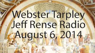 8/6/2014 - Webster Tarpley on Jeff Rense Radio