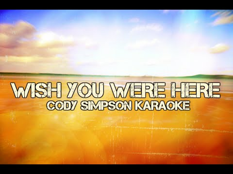 Cody Simpson - Wish You Were Here - KARAOKE/Instrumental Cover - HD