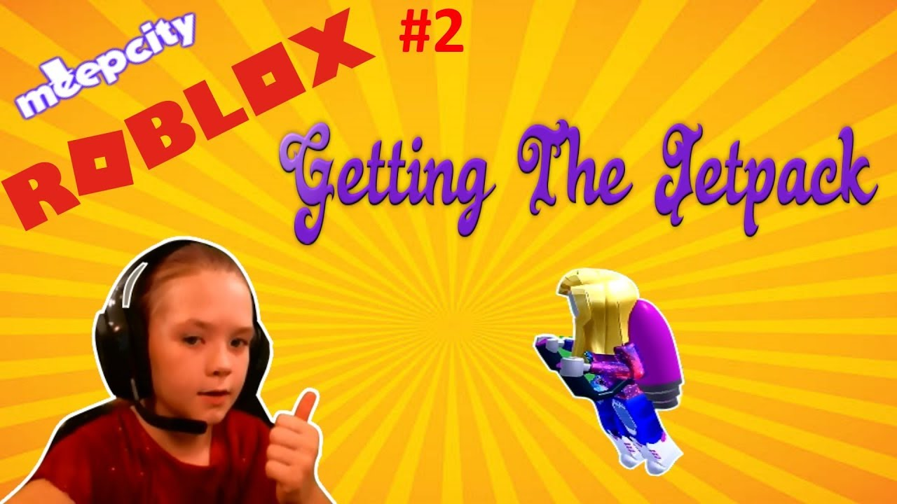Roblox Meepcity Getting The Jetpack Youtube
