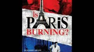 Is Paris Burning? Paris brule-t-il?(1966) - Theme