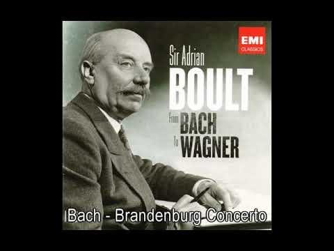 Bach - Brandenburg Concerto No.1-6, Sir Adrian Boult LPO (1972)