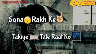 Naina Ashq Na Ho sad song for WhatsApp status video 30 second