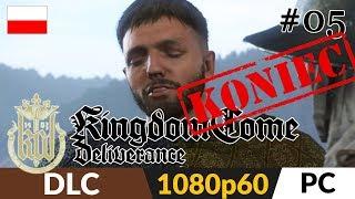 Kingdom Come: Deliverance DLC: Band of Bastards PL  odc.5 (#5 Koniec DLC) ⚔️ Dwa zakończenia