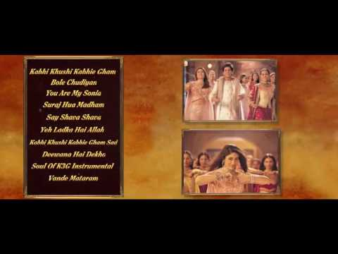 Kabhi Khushi Kabhie Gham Full  Songs