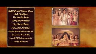 Kabhi Khushi Kabhie Gham Full  Songs