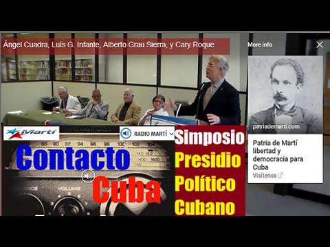 Entrevistas del Simposio Presidio Político Cubano en Contacto Cuba de Radio Martí