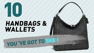 Coach Handbags & Wallets,Top 10 Collection // Most Popular 2017