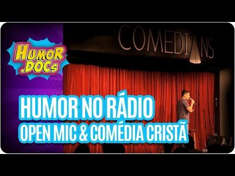 Humor.Docs: Humor No Rádio, Comédia Cristã E Open Mic   Episódio 6
