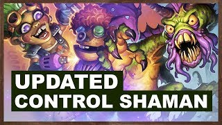 Updated Control Shaman | Rise of Shadows | Hearthstone