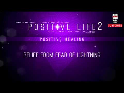 Relief From Fear Of Lightning - Various Artists (Album: Positive Healing)